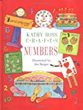 Kathy Ross Crafts Numbers, Kathy Ross, 0761321055