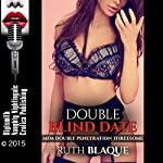 Double Blind Date: MFM Double Penetration Threesome | Ruth Blaque