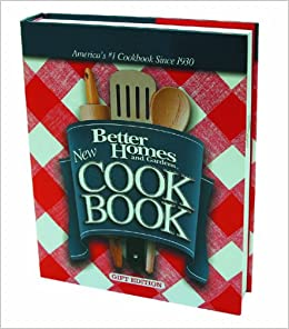 BETTER HOMES AND GARDENS NEW COOKBOOK GIFT EDITION Better Homes