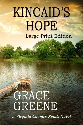 Kincaid's Hope : A Virginia Country Roads Novel