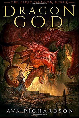 Read Online Dragon God (The First Dragon Rider) (Volume 1) pdf epub