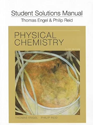 student s solutions manual for physical chemistry tom engel phil rh amazon com physical chemistry thomas engel solutions manual 3rd edition physical chemistry thomas engel solutions manual pdf