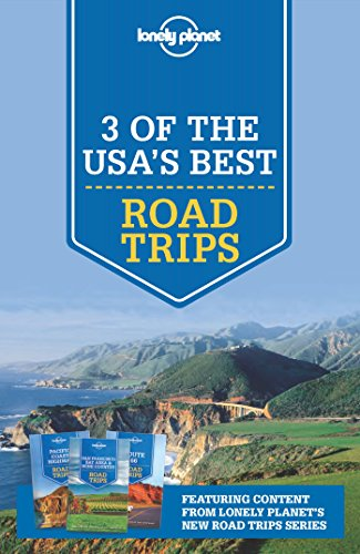 Amazon lonely planet 3 of the usas best road trips ebook lonely planet 3 of the usas best road trips by planet lonely fandeluxe Images