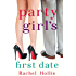 Party Girl's First Date - A Short Story (The Girls)