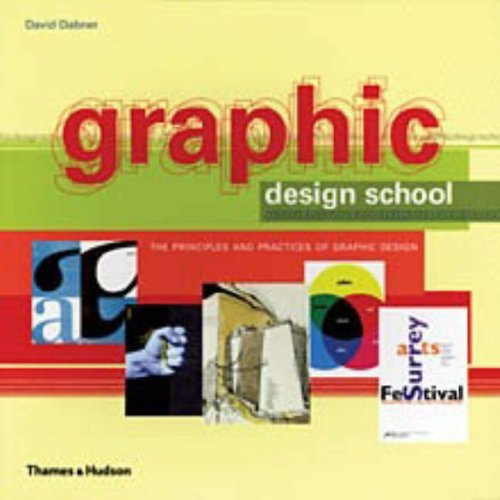 Graphic Design School: The Principles and Practices of Graphic Design by David Dabner (2004-10-25) PDF