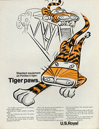 Standard equipment on Pontiac's GTO Tiger - US Royal Tiger Paws tires ad 1964 P by The Jumping Frog