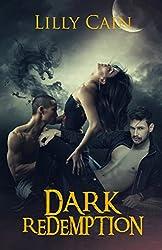Dark Redemption: A Reverse Harem Dragon Shifter Serial, Part Two
