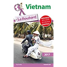 Guide du Routard Vietnam 2017 (French Edition)