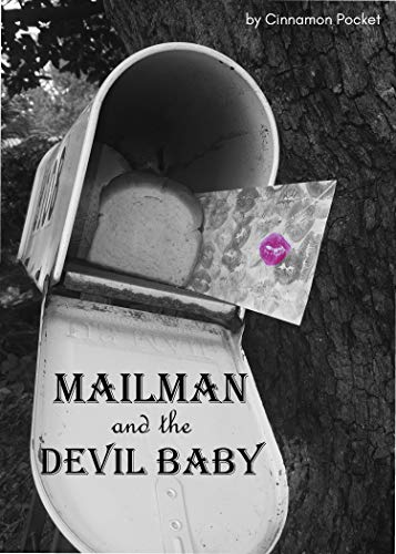 Mailman and the Devil Baby]()