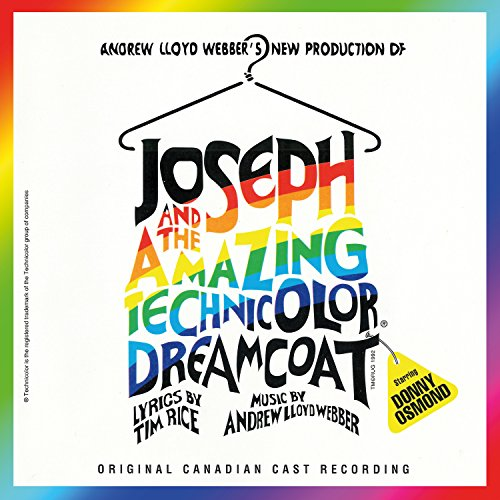 Joseph And The Amazing Technicolor Dreamcoat (Canadian Cast Recording)
