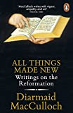 img - for All Things Made New: Writings on the Reformation book / textbook / text book