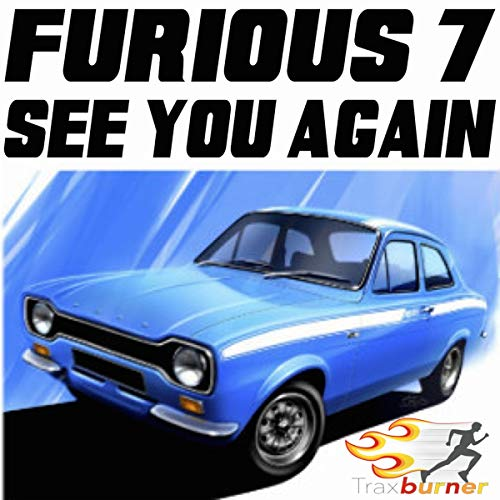 See You Again (Workout Fitness Remix) [From The Fast & Furious 7 Movie Soundtrack] (Furious 7 Sound)