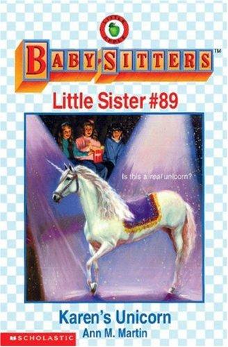 Karen's Unicorn (The Baby-Sitters Club Little Sister)