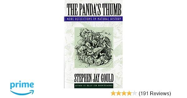 The Panda s Thumb  More Reflections in Natural History  Stephen Jay ... ada8829fc5a