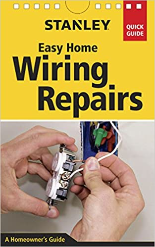 Astounding Stanley Easy Home Wiring Repairs Clifford A Popejoy 9781631860027 Wiring 101 Mecadwellnesstrialsorg