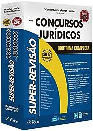 Super-Revisão Para Concursos Jurídicos. Doutrina Completa