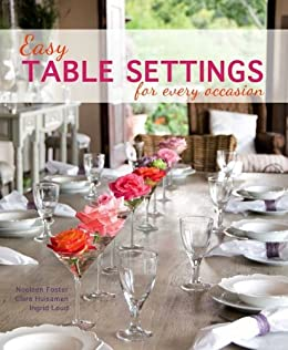 Easy Table Settings for Every Occasion by [Foster Noeleen] & Easy Table Settings for Every Occasion - Kindle edition by Noeleen ...