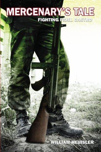 Mercenary's Tale: Fighting Fidel Castro PDF
