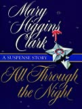 Download All Through The Night: A Suspense Story (Holiday Classics) in PDF ePUB Free Online