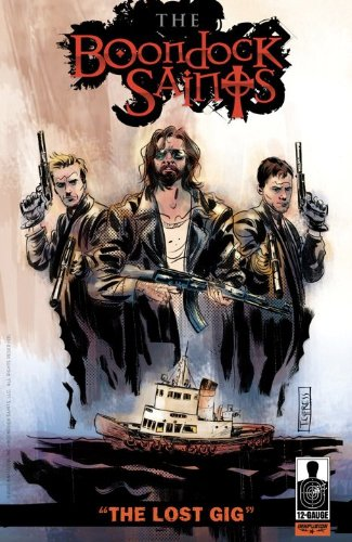 "Boondock Saints: ""The Lost Gig"" Exclusive Pre-Cursor Book (Boondock Saints) pdf"