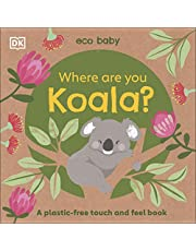 Eco Baby Where Are You Koala?: A Plastic-free Touch and Feel Book