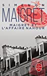 Maigret et l'affaire Nahour par Simenon