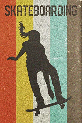 Womens Skateboarding Journal: Cool Skater Girl Silhouette Image Retro 70s 80s Vintage Theme 108-page Journal/Notebook/Training Log To Write In For Skaterboarders Coaches Trainers por Clementine Arches Books