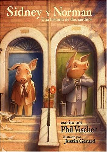 Sidney y Norman: Una historia de dos cerditos (Spanish Edition) pdf epub
