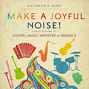 Make a Joyful Noise! Audiobook