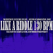 Like A Riddle 130 BPM (Karaoke Instrumental Felix Jaehn feat. Hearts & Colors, Adam Trigger covered)