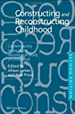Constructing and Reconstructing Childhood, , 0750705965