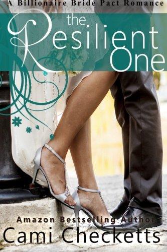 Books : The Resilient One: A Billionaire Bride Pact Romance