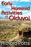 img - for Early Hominid Activities at Olduvai: Foundations of Human Behaviour (Foundations of Human Behavior) book / textbook / text book