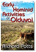 Early Hominid Activities at Olduvai (Foundations of Human Behavior)