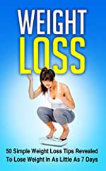 Sick Of Being Overweight?You are about to discover 50 weight loss strategies that will take weight loss from hard and frustrating to easy and fun.Inside This Incredible Book You'll Discover:– Incredible Weight Loss Diets That Experts Recommen...