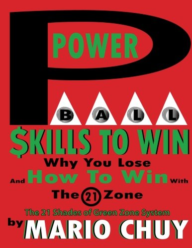 Read Online Powerball Skill to Win: The 21 Shades of Green zone system ebook