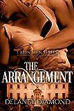 The Arrangement (Latin Men Book 1)