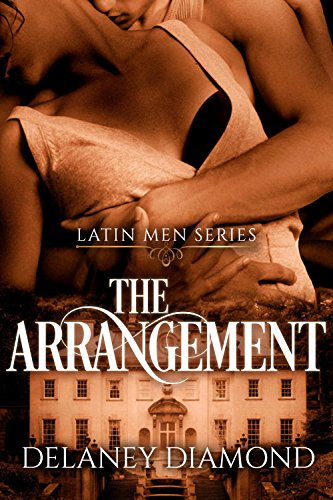 (The Arrangement (Latin Men Book 1))