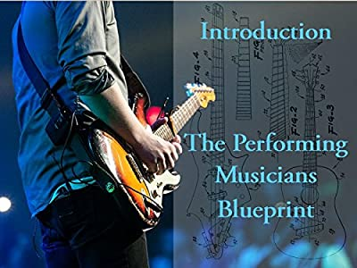 Introduction To The Performing Musicians Blueprint