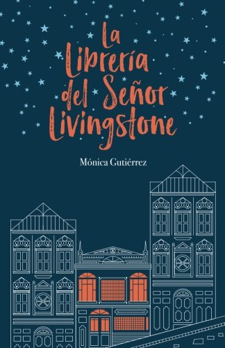 La librería del señor Livingstone (Spanish Edition): Mónica ...