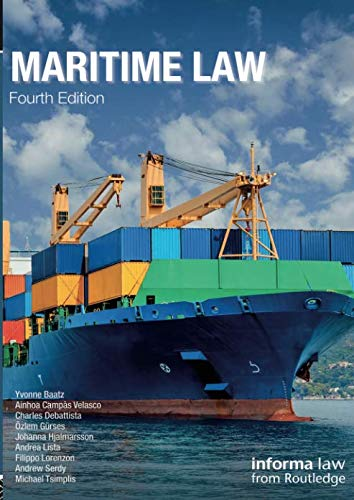 Maritime Law (Maritime and Transport Law Library) (Law And Insurance Regulation)