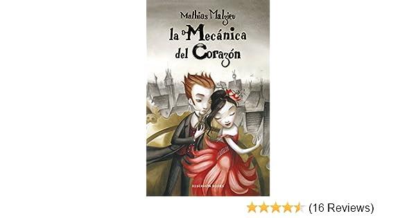 Amazon.com: La mecanica del corazon / The Boy With the Cuckoo-Clock Heart (Spanish Edition) (9788439721956): Mathias Malzieu, Tuset. Vicenc: Books
