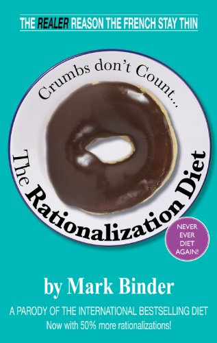 The Rationalization Diet (crumbs don't count)