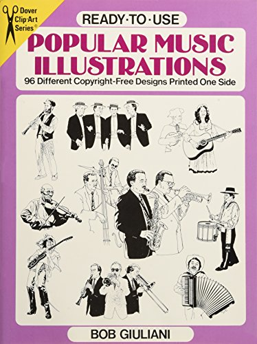 (Ready-to-Use Popular Music Illustrations: 96 Different Copyright-Free Designs Printed One Side (Dover Clip Art Ready-to-Use))