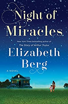 Night of Miracles: A Novel by [Berg, Elizabeth]