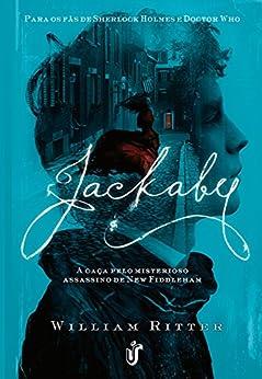 Jackaby: A caça pelo misterioso assassino New Fiddleham por [Ritter, William]