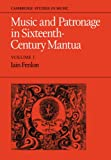 Front cover for the book Music and Patronage in Sixteenth-Century Mantua by Iain Fenlon