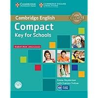 Compact key for schools. Student's book without answer. Per le Scuole superiori. Con CD-ROM. Con espansione online