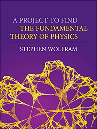 A Project to Find the Fundamental Theory of Physics