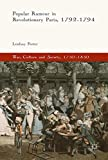 img - for Popular Rumour in Revolutionary Paris, 1792-1794 (War, Culture and Society, 1750-1850) book / textbook / text book